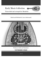 Early Music Collection transcribed and arranged for Mandolin by Lucas Sobieranski